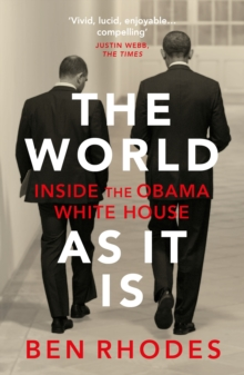 The World As It Is : Inside the Obama White House, Paperback / softback Book