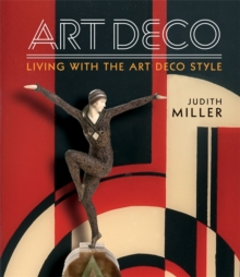 Miller's Art Deco : Living with the Art Deco Style, Hardback Book