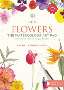 RHS Flowers The Watercolour Art Pad, Paperback / softback Book