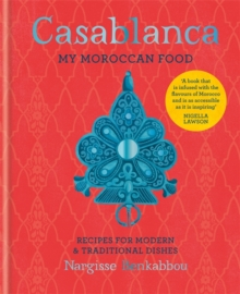 Casablanca : My Moroccan Food, Hardback Book