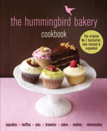 The Hummingbird Bakery Cookbook : The number one best-seller now revised and expanded with new recipes, EPUB eBook
