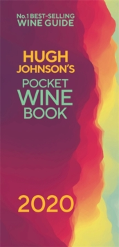 Hugh Johnson's Pocket Wine 2020 : The new edition of the no 1 best-selling wine guide, Hardback Book