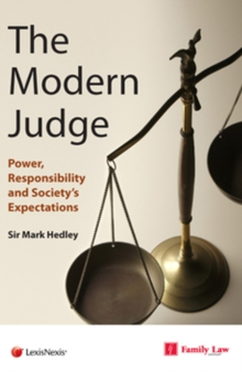 Modern Judge : Power, Responsibility and Society's Expectations, Paperback / softback Book