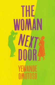 The Woman Next Door, Hardback Book