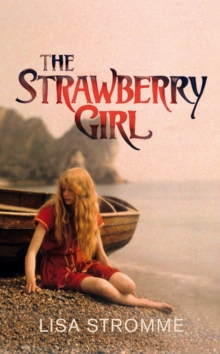 The Strawberry Girl, Hardback Book