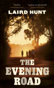 The Evening Road, Hardback Book