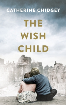 The Wish Child, Hardback Book