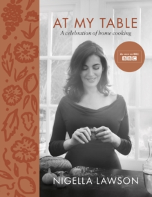 At My Table : A Celebration of Home Cooking, Hardback Book