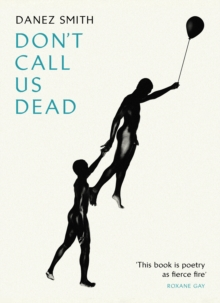 Don't Call Us Dead, Paperback / softback Book