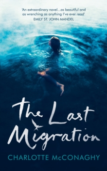 The Last Migration, Hardback Book