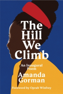 Amanda Gorman's 'The Hill We Climb'