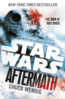 Star Wars: Aftermath : Journey to Star Wars: the Force Awakens, Paperback Book