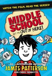 Middle School: Get Me Out of Here! : (Middle School 2), Paperback / softback Book