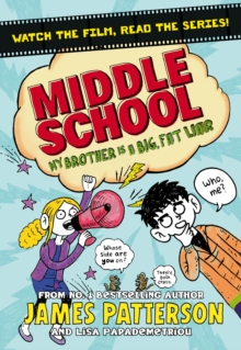 Middle School: My Brother is a Big, Fat Liar, Paperback Book