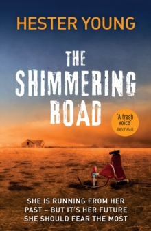 The Shimmering Road, Paperback / softback Book
