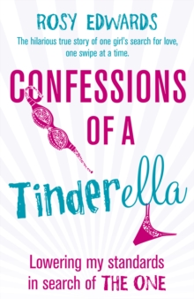 Confessions of a Tinderella, Paperback Book
