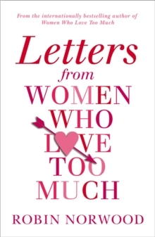 Letters from Women Who Love Too Much, Paperback Book