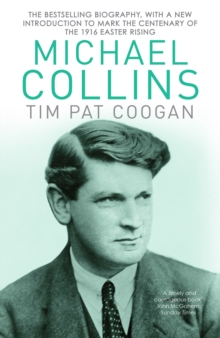 Michael Collins : A Biography, Paperback / softback Book