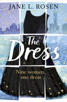 The Dress : Nine Women, One Dress..., Paperback / softback Book