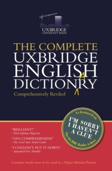 The Complete Uxbridge English Dictionary : I'm Sorry I Haven't a Clue, Paperback / softback Book