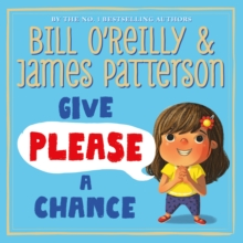 Give Please a Chance, Hardback Book