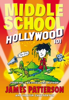 Middle School: Hollywood 101, Paperback / softback Book