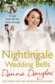 Nightingale Wedding Bells : A heartwarming wartime tale from the Nightingale Hospital, Paperback / softback Book