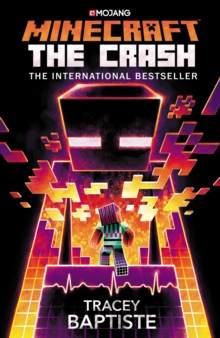 Minecraft: The Crash : An Official Minecraft Novel, Paperback / softback Book