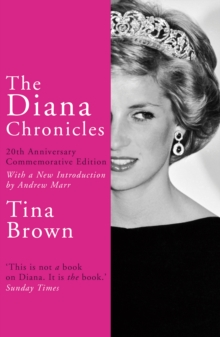 The Diana Chronicles : 20th Anniversary Commemorative Edition, Paperback / softback Book