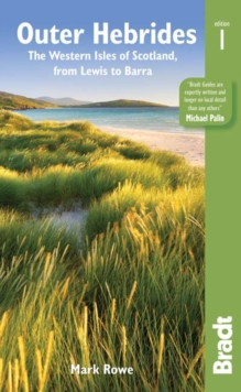 Outer Hebrides : The western isles of Scotland, from Lewis to Barra, Paperback / softback Book