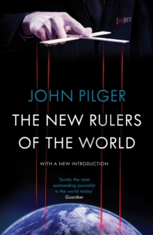 The New Rulers of the World, Paperback / softback Book