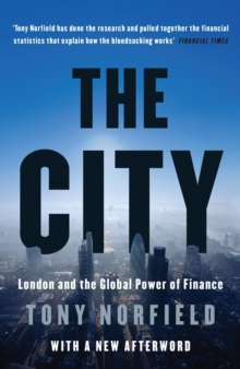City : London and the Global Power of Finance, Paperback Book