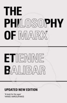 The Philosophy of Marx, Paperback Book