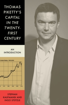 Thomas Piketty's 'Capital in the Twenty First Century' : An Introduction, Paperback / softback Book