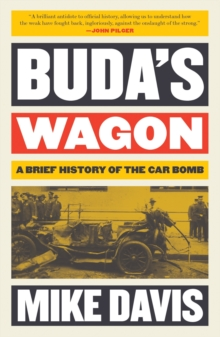 Buda's Wagon : A Brief History of the Car Bomb, Paperback / softback Book