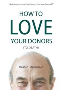 How to Love Your Donors (to Death), Paperback / softback Book