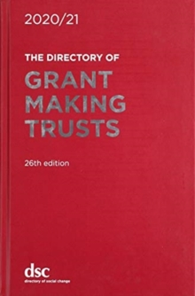The Directory of Grant Making Trusts 2020/21, Hardback Book