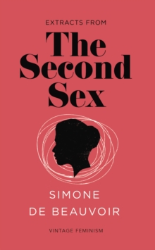 The Second Sex (Vintage Feminism Short Edition), Paperback Book