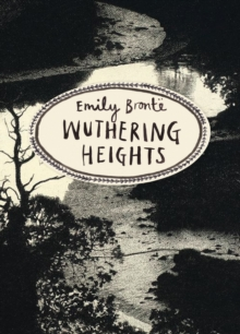 Wuthering Heights (Vintage Classics Bronte Series), Paperback / softback Book