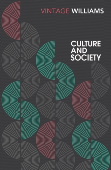 Culture and Society : 1780-1950, Paperback / softback Book