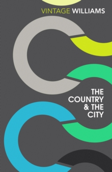 The Country And The City, Paperback / softback Book