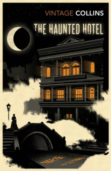 The Haunted Hotel, Paperback Book