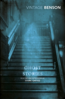 Ghost Stories : Selected and Introduced by Mark Gatiss, Paperback / softback Book