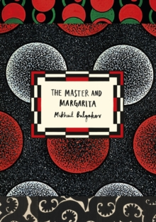 The Master and Margarita (Vintage Classic Russians Series), Paperback / softback Book