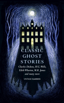 Classic Ghost Stories : Spooky Tales to Read at Christmas, Hardback Book