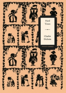 Hard Times (Vintage Classics Dickens Series), Paperback Book