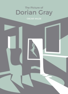 The Picture of Dorian Gray : Vintage Classics x MADE.COM, Paperback / softback Book