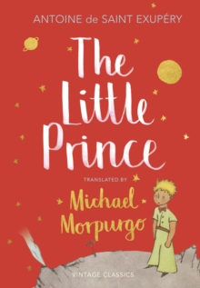 The Little Prince : A new translation by Michael Morpurgo, Hardback Book