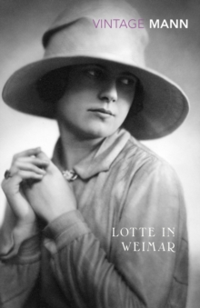 Lotte In Weimar, Paperback / softback Book