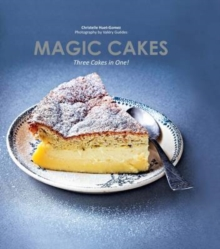 Magic Cakes : Three cakes in one!, Hardback Book